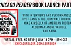 <em>Chicago Pop Stars, Hardcore Heroes, and House Legends</em> Book Launch Party, July 16, 2020