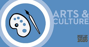 Best of Chicago 2020: Arts & Culture
