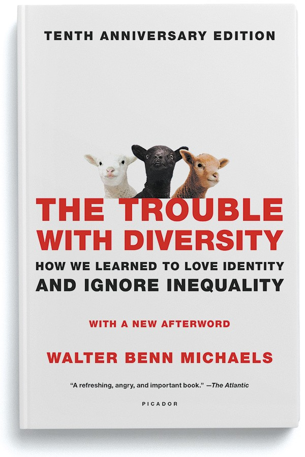 anc_lit-walter_benn_michaels-trouble_with_diversity-900.jpg
