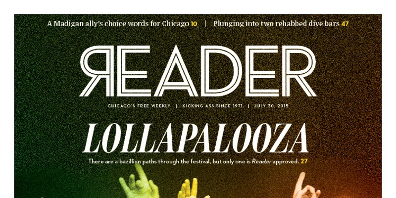 Pick up the redesigned Chicago Reader on newsstands today