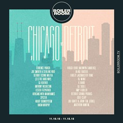 "The full lineup for Boiler Room's ""Chicago vs. Detroit"" party."