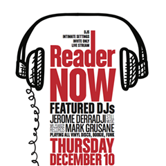 The Reader's new DJ series kicks off tomorrow evening, and you're invited