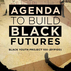 """The Agenda to Build Black Futures"" lays out goals for improving the social justice component of economic development."