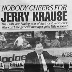 Nobody Cheers for Jerry Krause