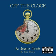With 'Off the Clock,' Chicago rapper Jayaire Woods demonstrates why he deserves a bigger audience