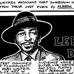 Lefty Dizz was one of the greatest showmen in the blues