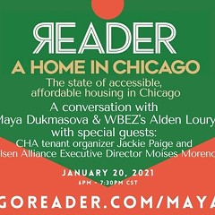 A conversation between MayaDukmasova and WBEZ's AldenLoury about the state of accessible, affordable housing in Chicago