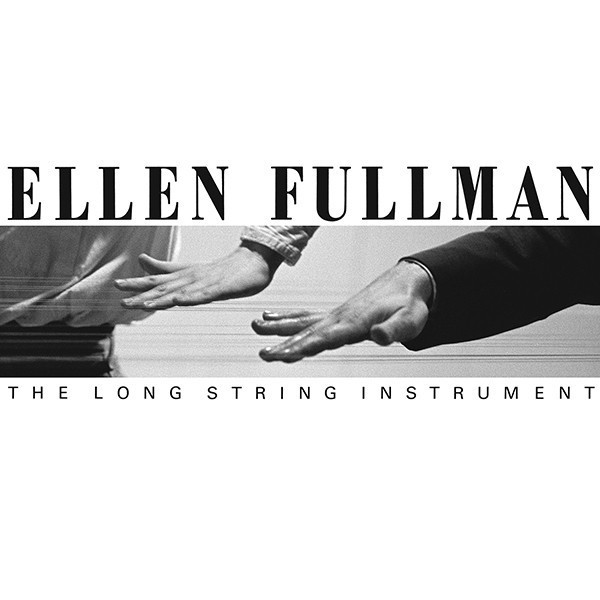 ellenfullman-thelongstringinstrument-600.jpg