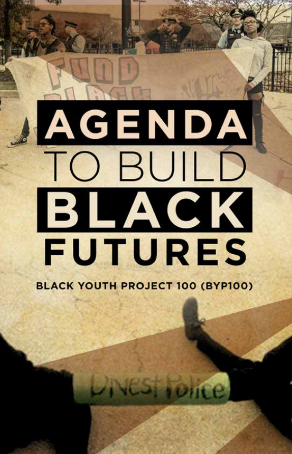 """""""The Agenda to Build Black Futures"""" lays out goals for improving the social justice component of economic development. - BLACK YOUTH PROJECT 100"""