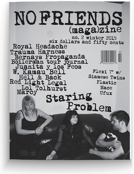 The second issue of Chicago-based zine No Friends
