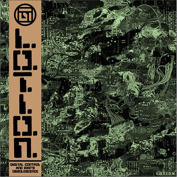 The cover of the L.O.T.I.O.N. album DigitalControl and Man's Obsolescence