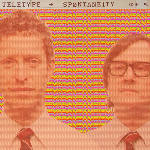 The cover of Spontaneity by Teletype, aka Abraham Levitan and Devin Davis