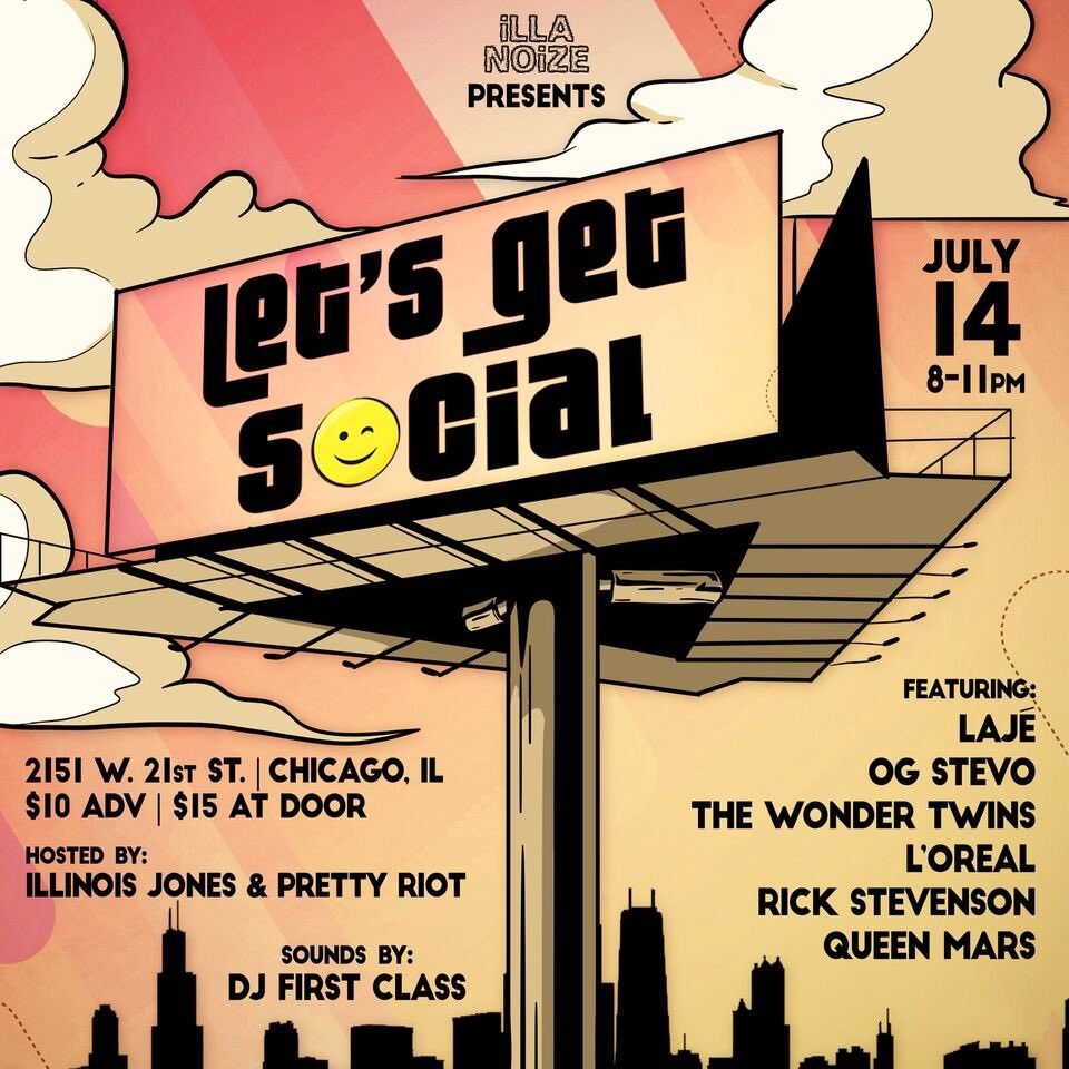 Click To Enlarge The Upcoming Lets Get Social Showcase Will Feature Some Of Chicago Musics Rising Stars
