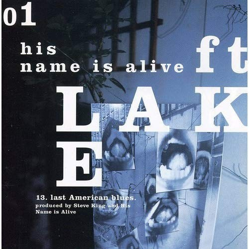 The cover of the His Name Is Alive album Ft. Lake