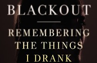 In <em>Blackout</em>, Sarah Hepola shines a light on alcoholism