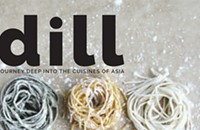 <em>Dill</em> magazine promises a serious exploration of Asian food
