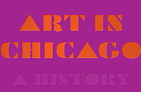 <i>Art in Chicago</i> may not be able to distill 150 years of history into one volume, but it sure looks good trying