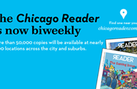 <em>Chicago Reader</em> pivots to biweekly print schedule