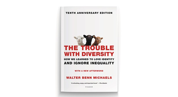 Bildresultat för walter benn michaels the trouble with diversity