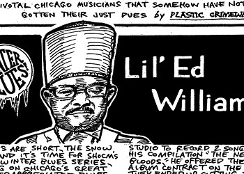 Fiery slide guitarist Lil' Ed Williams has been rocking the house for more than 40 years