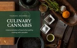 Culinary Cannabis Demo