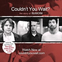 Watch <em>Couldn't You Wait? The Story of Silkworm</em>