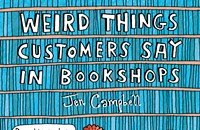 Weird things customers say in bookstores, another blog-based book, and Seminary Co-op on the move