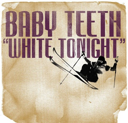 White Tonight by Baby Teeth