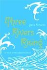 books--ya-three_rivers_rising_jame_richards.jpg
