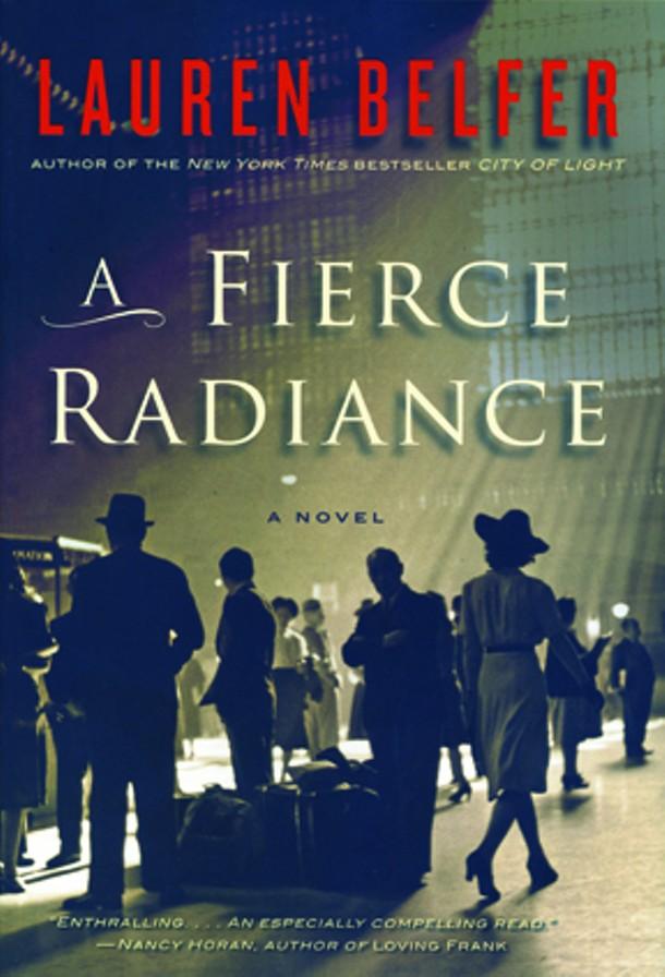"""""""A Fierce Radiance"""" by Lauren Belfer."""