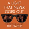 """""""A Light That Never Goes Out: The Enduring Saga of The Smiths"""" by Tony Fletcher"""