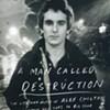 Book Reviews: A Man Called Destruction