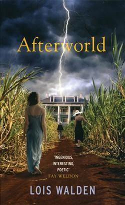 Afterworld, Lois Walden. Arcadia, 2013, $24.95