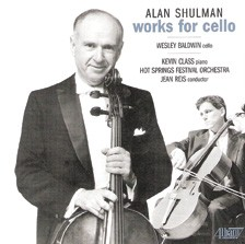 Alan Shulman, Works for Cello, 2010, Albany Records.