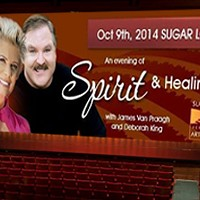 An Evening of Spirit & Healing w/James Van Praagh & Deborah King