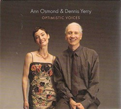 Ann Osmond and Dennis Yerry, Optimistic Voices, 2012, Independent