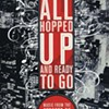 Book Review: All Hopped Up and Ready to Go: Music from the Streets of New York 1927-1977