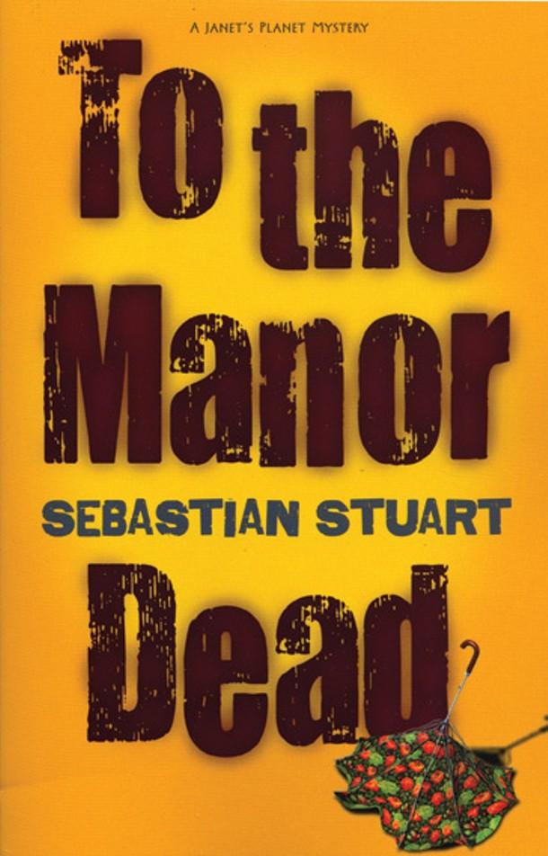 to-the-manor-dead_stuart.jpg