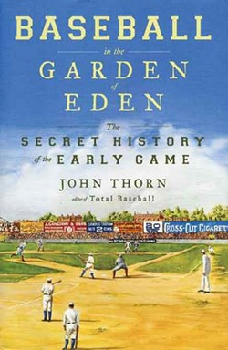 shorttakes_baseball-in-the-garden-of-eden_thorn.jpg