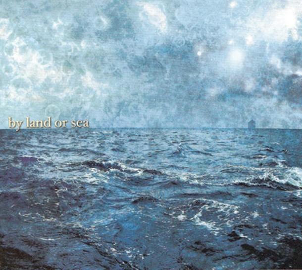 cd-by-land-or-sea.jpg