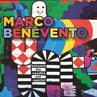 CD Review: Marco Benevento Between the Needles and Nightfall
