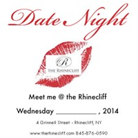 Date Night All Night @ The Rhinecliff.