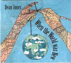 Dean Jones, When the World Was New, 2013, Idependent