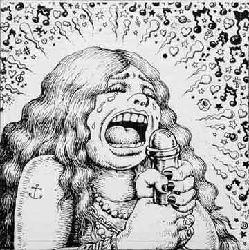 Drawing of Janis Joplin by R. Crumb; courtesy of Fantality Corporation.