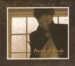 Janie Christensen, Painted Birds, 2011, Independent