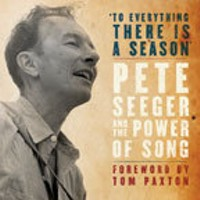 Book Reviews: Pete Seeger and the Power of Song & The Protest Singer