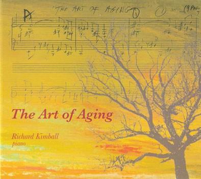 Richard Kimball - The Art of Aging - (2004, Richard Kimball Publishing)