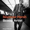 Book Review: Seymour Hersh: Scoop Artist