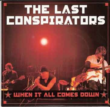 The Last Conspirators - When It All Comes Down - (2010, Driving Rain Music)