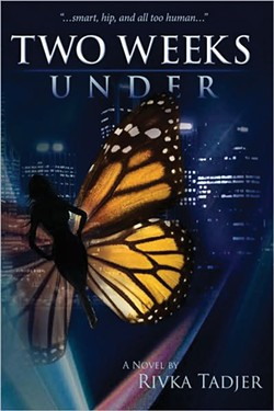 Two Weeks Under - Rivka Tadjer - Author House, 2008, $14.99